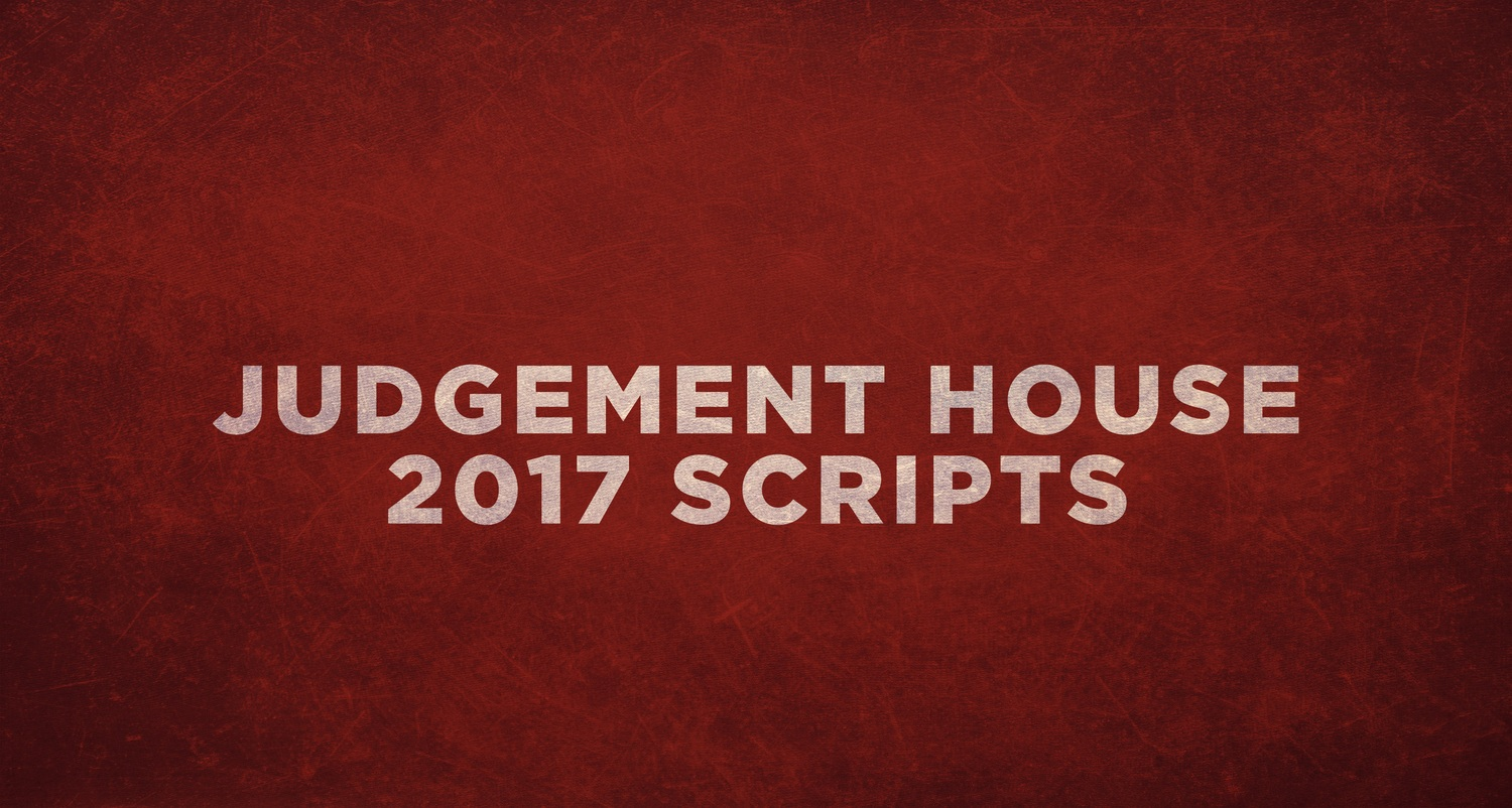 judgement house | 2017 scripts