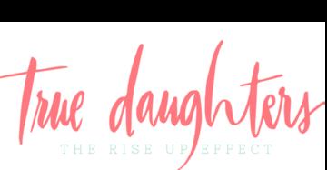 True Daughters
